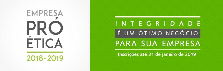 Prazo de inscrições para participação do selo Pró-Ética encerra-se em Janeiro