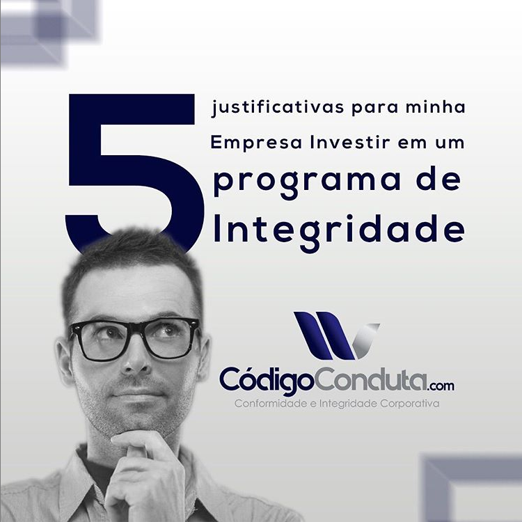 5 justificativas para implementar um Programa de Integridade