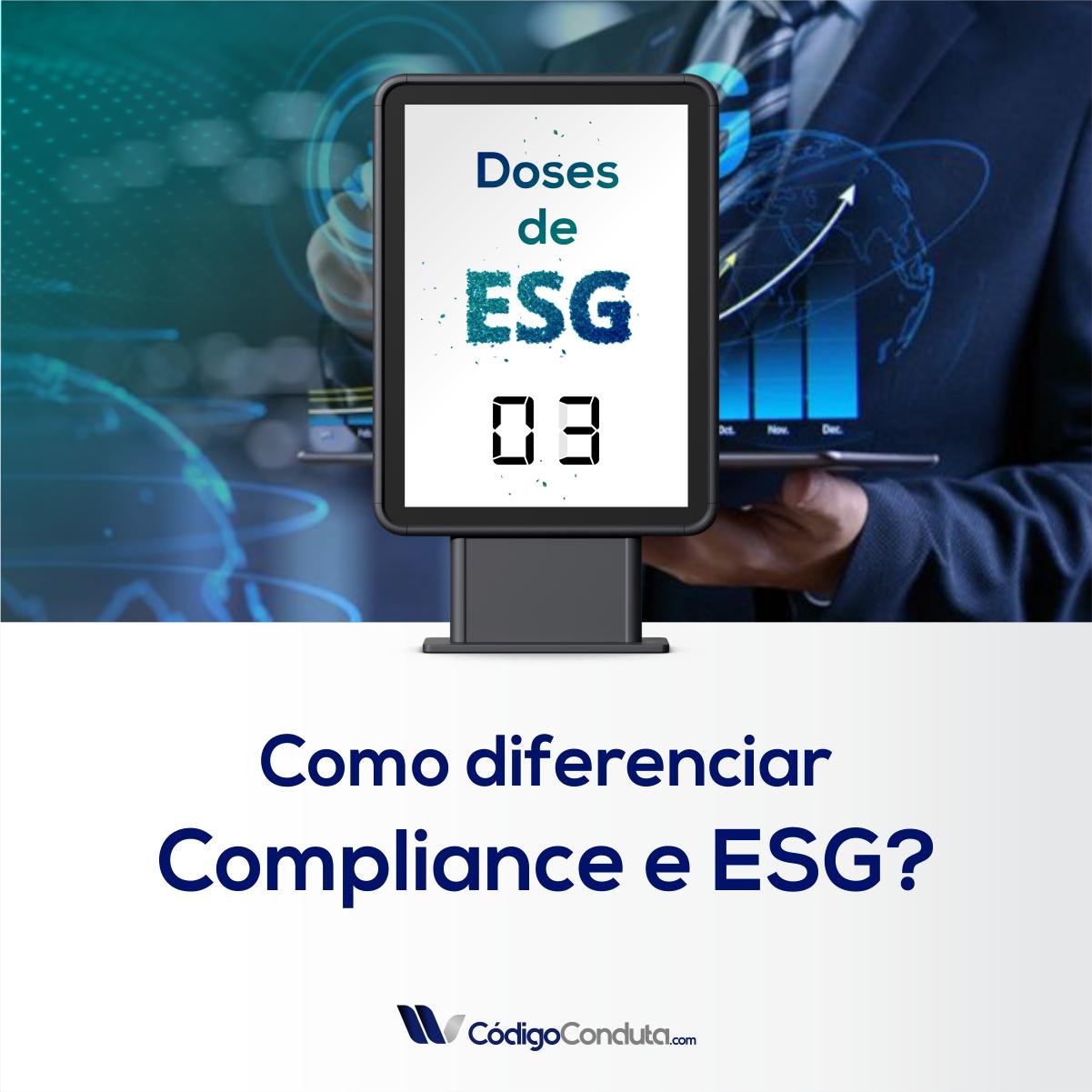 Doses de ESG – Diferenças entre Compliance e ESG